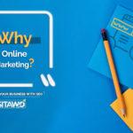 Why Online Marketing?