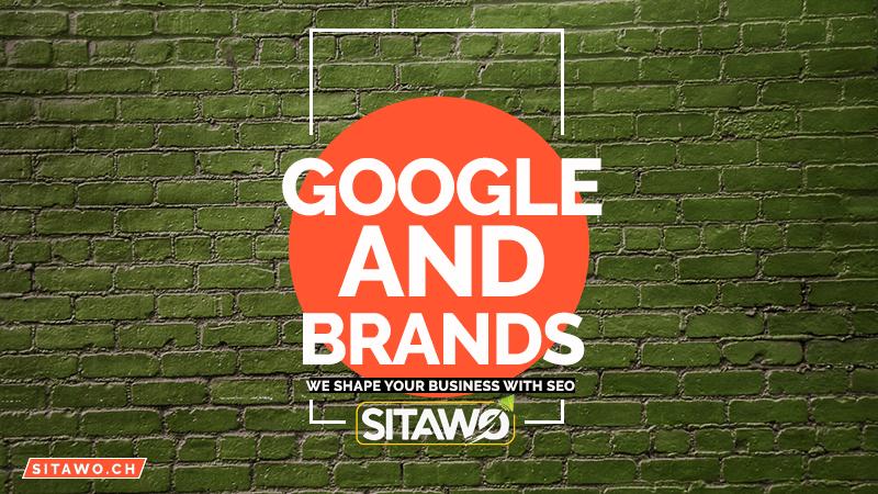 Google und Marken
